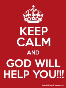 Keep Calm God